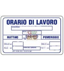 CARTELLO SEGNALE ORARIO DI LAVORO MM. 300X200
