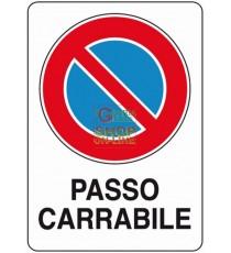 CARTELLO SEGNALE PASSO CARRABILE MM. 300X200