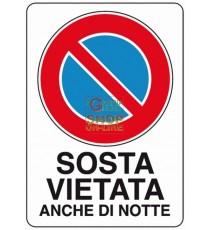 CARTELLO SEGNALE SOSTA VIETATA DI NOTTE MM. 300X200