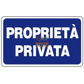 CARTELLO SEGNALE PROPRIETA PRIVATA MM. 300X200