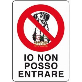 CARTELLO SEGNALE IO NON POSSO ENTRARE MM. 300X200