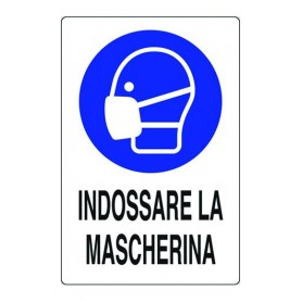 CARTELLO SEGNALE PLASTICA INDOSSARE MASCHERINA 300x200 mm.